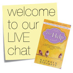 Book Club: Our LIVE Chat on The Help Starts Now!
