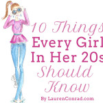 Tuesday Ten: Things Every Girl in Her 20s Should Know