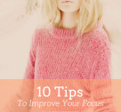 Tuesday Ten: Tips to Improve Your Focus
