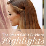 Primp Tip: The Smart Girl's Guide to Highlights