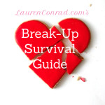 Ask Lauren: How to Survive a Breakup