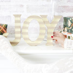 Deck the Halls: DIY Joy Mantle Decor