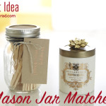 DIY Gift Guide: Mason Jar Matches