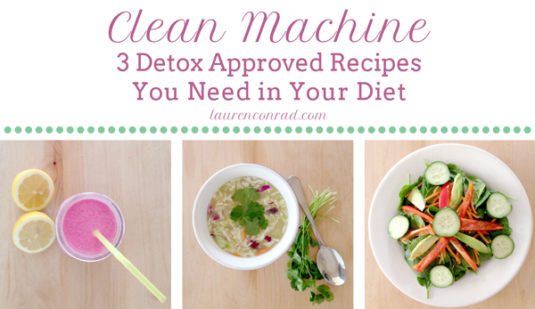 Clean Machine: 3 Detox Approved Recipes