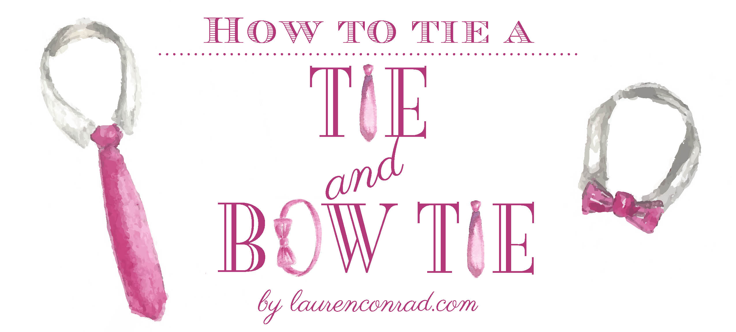 How to tie a Tie and Bow Tie