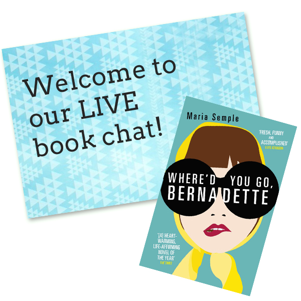 Book Club: My LIVE Where'd You Go Bernadette Chat Is Today!