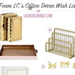 Team LC's Wish List: Office Décor