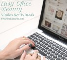 Beauty School: Easy Office Beauty