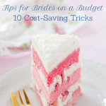 Tuesday Ten: Tips for Brides on a Budget