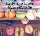 LaurenConrad.com's Gym Etiquette Tips