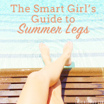 Primp Tip: The Smart Girl's Guide to Summer Legs