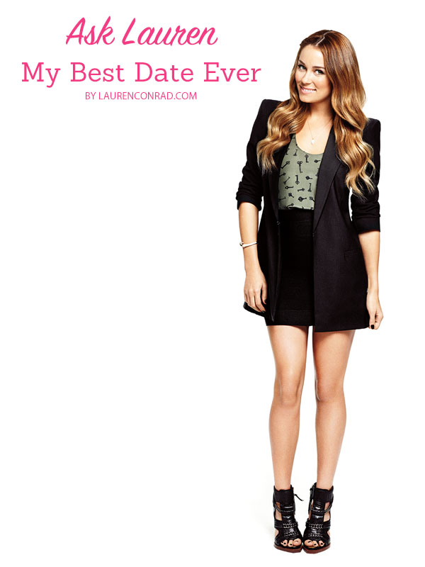 Ask Lauren: My Best Date Ever