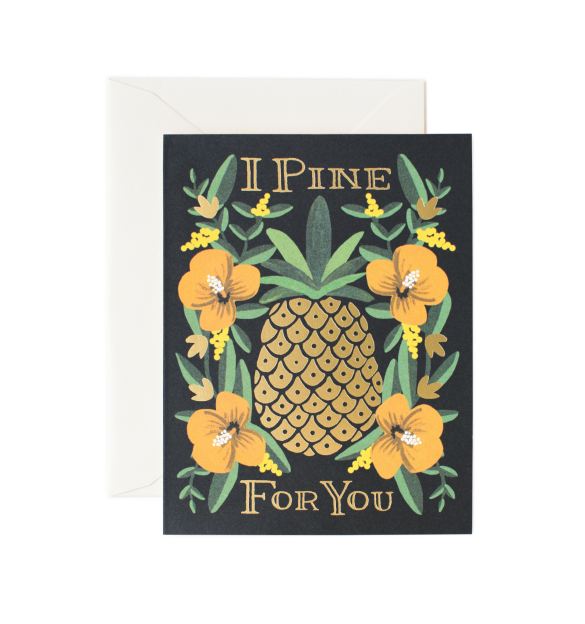 i pine for you card