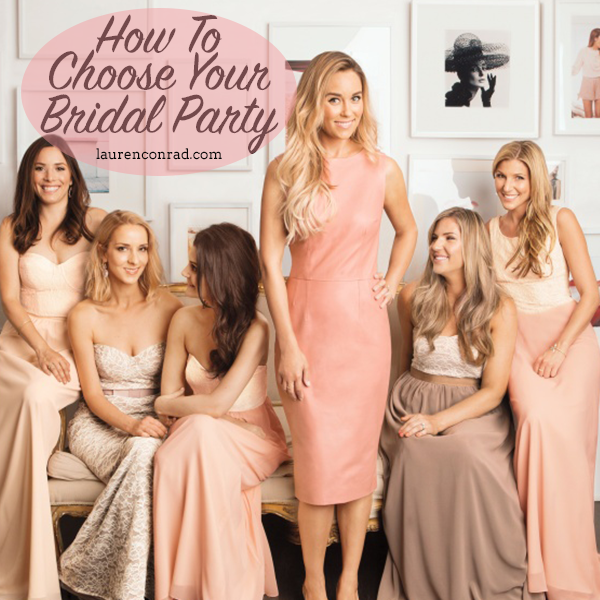 Wedding Bells: How to Choose Your Bridal Party