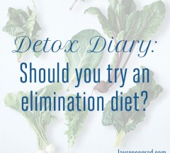 Detox Diary: Should You Try an Elimination Diet?