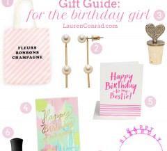 Gift Guide: For the Birthday Girl