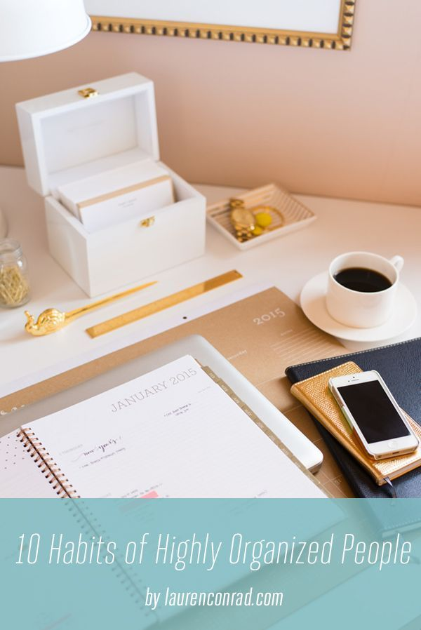 tuesday ten 10 habits of highly organized people lauren