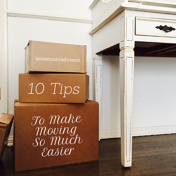 Making Moving Easier: Moving On Up: 10 Tips To Make Moving So Much Easier