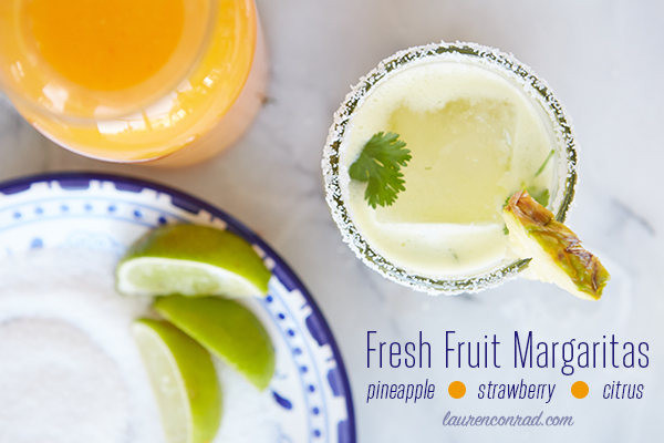 Lovely Libations: Fresh Fruit Margaritas – Lauren Conrad