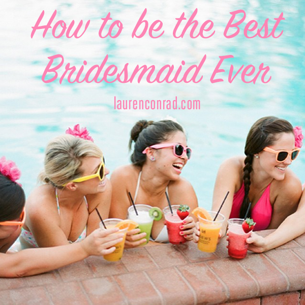 How to be the best bridesmaid ever!