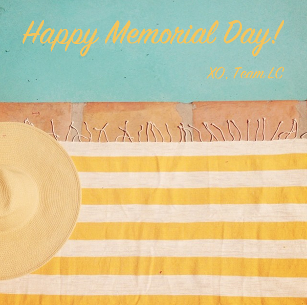 Happy Memorial Day from Team LC!