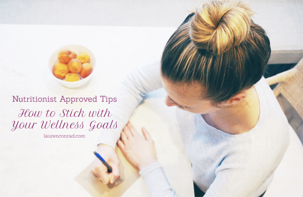 Healthy Habits: A Nutritionist's Tips for Making Wellness Goals That Stick