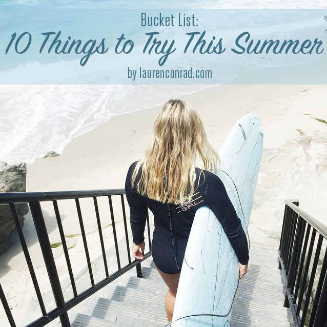10 fun things to add to your summer bucket list!