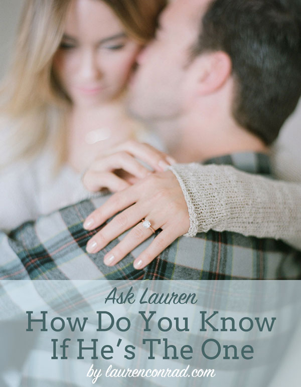 Ask Lauren: How Do You Know If He's The One?