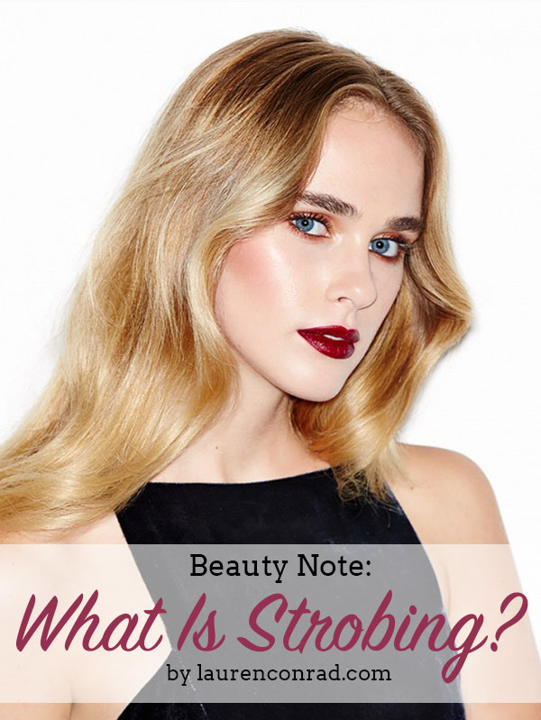 Beauty Note: What Is Strobing?