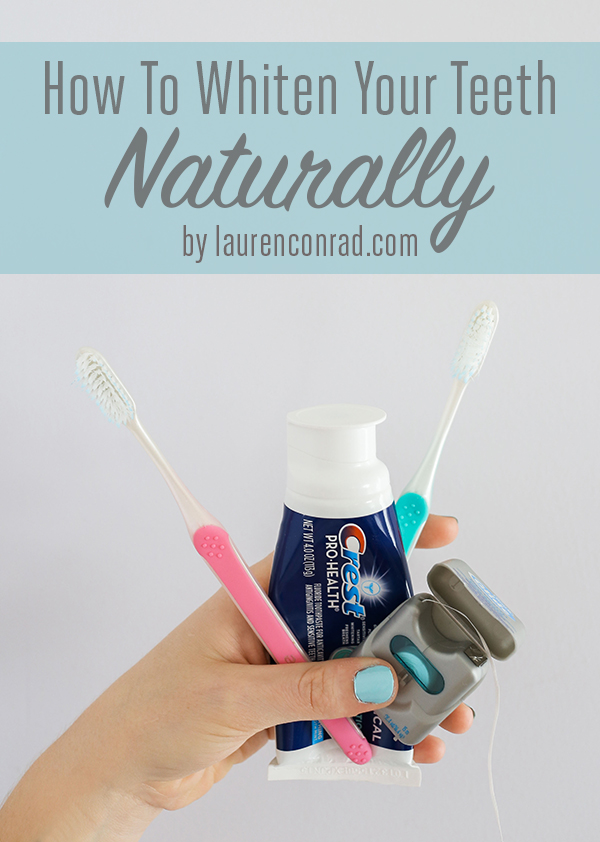 Beauty Diy How To Whiten Your Teeth Naturally Lauren Conrad