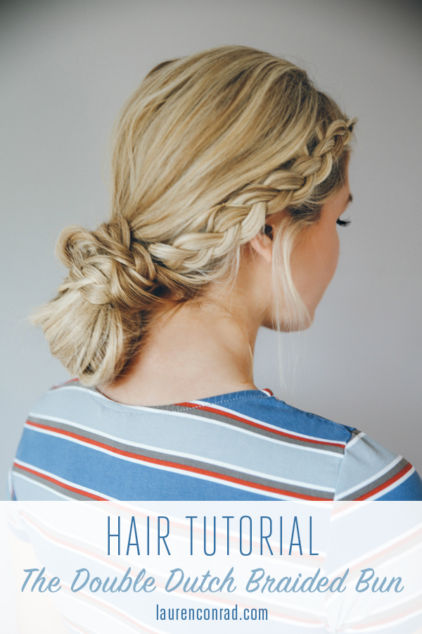 Hair How To The Double Dutch Braid Bun Lauren Conrad