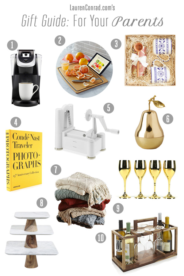 Gift Guide: What to Get Your Parents - Lauren Conrad