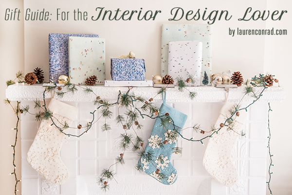 Gift Guide: For the Interior Design Lover