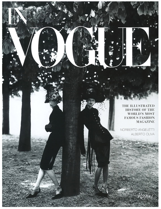 In Vogue An Illustrated History Of The World S Most Famous Fashion