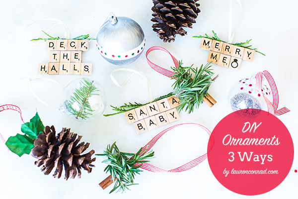 DIY Ornaments, 3 Ways by LaurenConrad.com