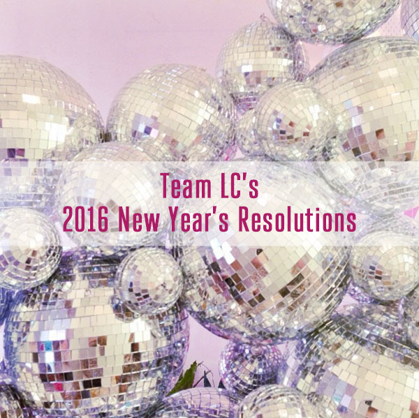 Team LC's 2015 New Year's Resolutions