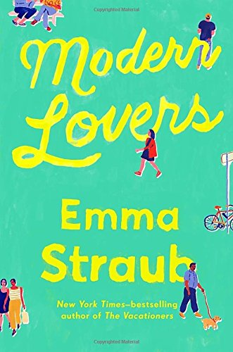 Summer Reading List: Modern Lovers by Emma Straub