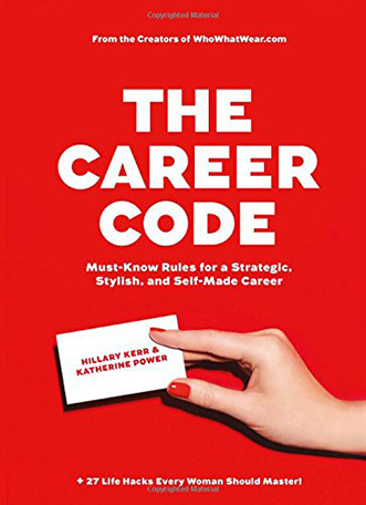 Summer Reading List: The Career Code by Hillary Kerr and Katherine Power