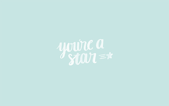 You're A Star - Desktop Wallpaper download on LaurenConrad.com