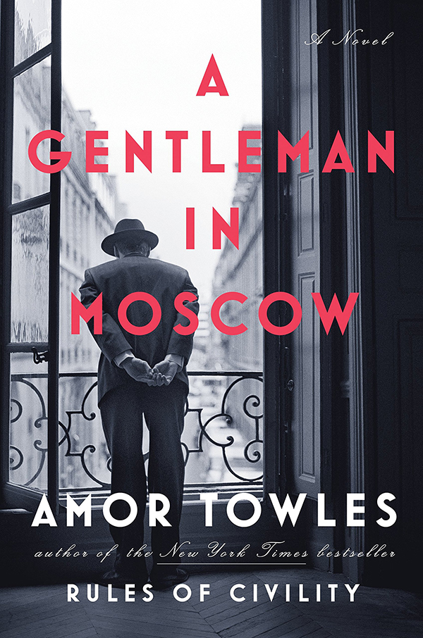 A Gentleman in Moscow by Amor Towles - LC.com Summer Reading List