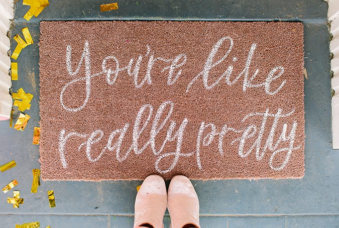 galentine's party inpso | you're like really pretty door mat
