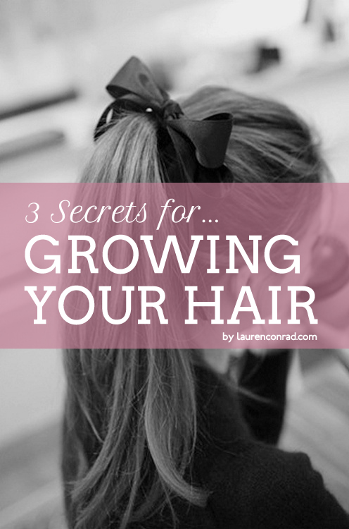 Primp Tip: How to Make Your Hair Grow Faster – Lauren Conrad